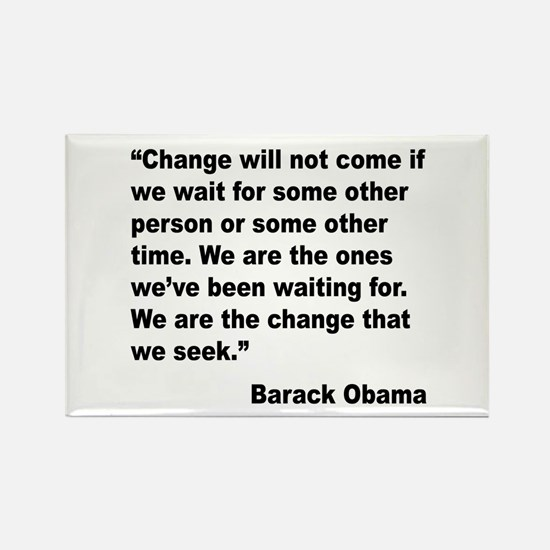 Obama We Are The Change Quote Rectangle Magnet (10