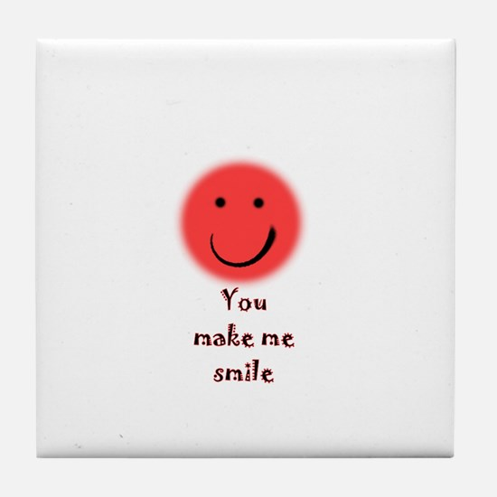 make me smile Tile Coaster