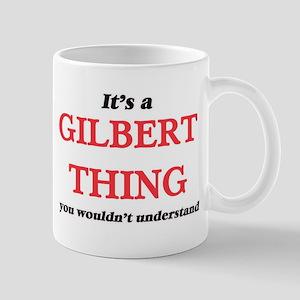 It's a Gilbert Arizona thing, you wouldn& Mugs