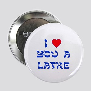 "I Love You a Latke 2.25"" Button (10 pack)"