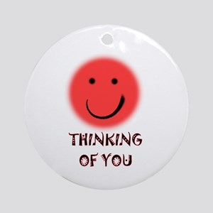 thinking of you Ornament (Round)