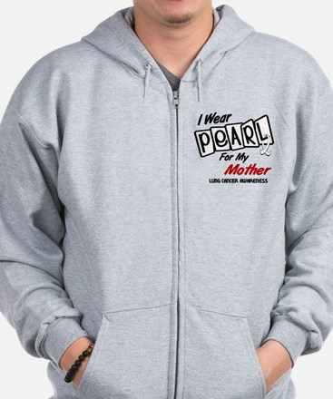I Wear Pearl For My Mother 8 Zip Hoodie