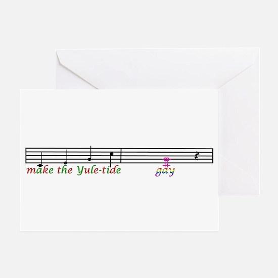 make the yuletide Gay Greeting Card