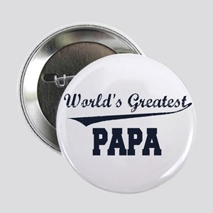 "World's Greatest Papa 2.25"" Button"
