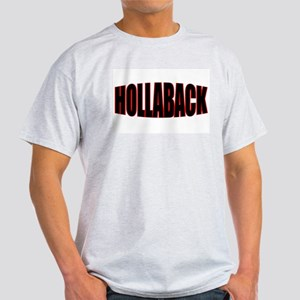 """HOLLABACK"" Ash Grey T-Shirt"