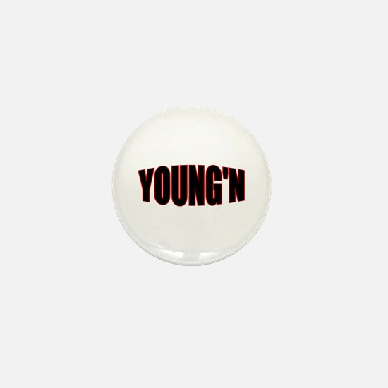 """""""YOUNG'N"""" Mini Button"""