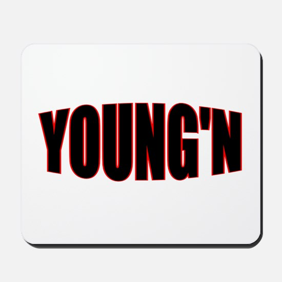 """""""YOUNG'N"""" Mousepad"""