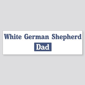 White German Shepherd dad Bumper Sticker