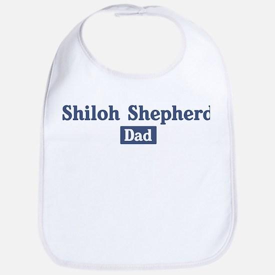 Shiloh Shepherd dad Bib
