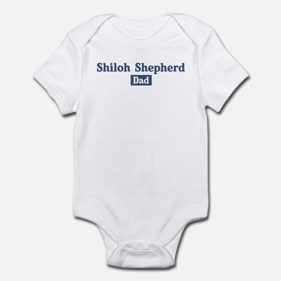 Shiloh Shepherd dad Infant Bodysuit