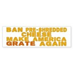Make America Grate Again Sticker (Bumper 10 pk)