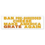 Make America Grate Again Sticker (Bumper 10 pk)