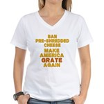 Make America Grate Again Women's V-Neck T-Shirt