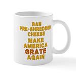 Make America Grate Again Mug