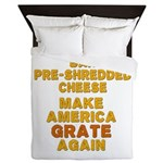 Make America Grate Again Queen Duvet