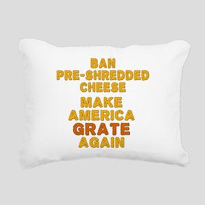 Make America Grate Again Rectangular Canvas Pillow