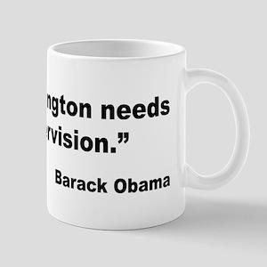 Obama Adult Supervision Quote Mug