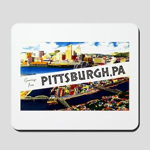 Pittsburgh Pennsylvania Greetings Mousepad