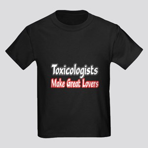 """""""Toxicologists..Great Lovers"""" Kids Dark T-Shirt"""