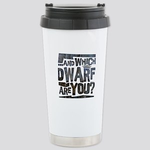 And Which Dwarf Are You? Stainless Steel Travel Mu