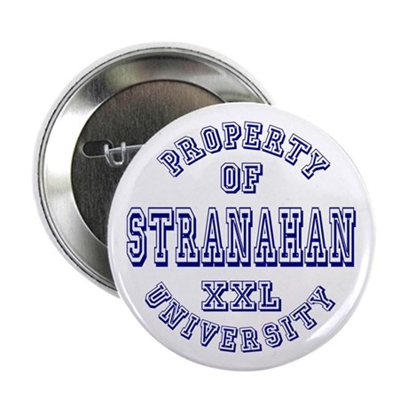 "Property of Stranahan University 2.25"" Button"