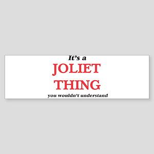It's a Joliet Illinois thing, y Bumper Sticker