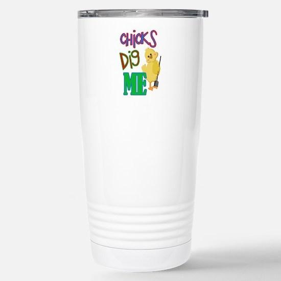 Chicks Dig Me Stainless Steel Travel Mug