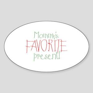 Mommy's Favorite Present Oval Sticker