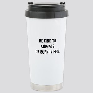 Be kind to animals Stainless Steel Travel Mug