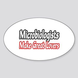 """""""Microbiologists..Lovers"""" Oval Sticker"""
