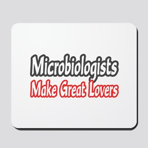 """Microbiologists..Lovers"" Mousepad"