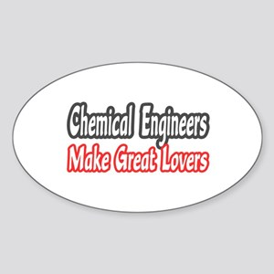 """""""Chemical Engineers..Lovers"""" Oval Sticker"""