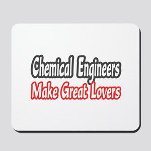 """Chemical Engineers..Lovers"" Mousepad"
