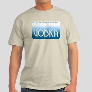 VODKA: Clear - Light T-Shirt