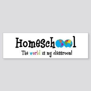 Homeschool...the World is my Bumper Sticker