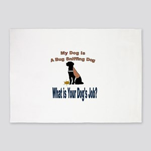 I'm a bug sniffing dog 5'x7'Area Rug