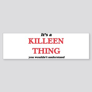 It's a Killeen Texas thing, you Bumper Sticker