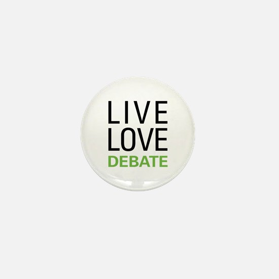 Live Love Debate Mini Button