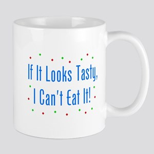 I Can't Eat It! Mug