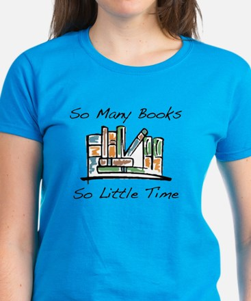So Many Books Women's Dark T-Shirt