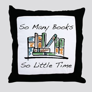 So Many Books Throw Pillow