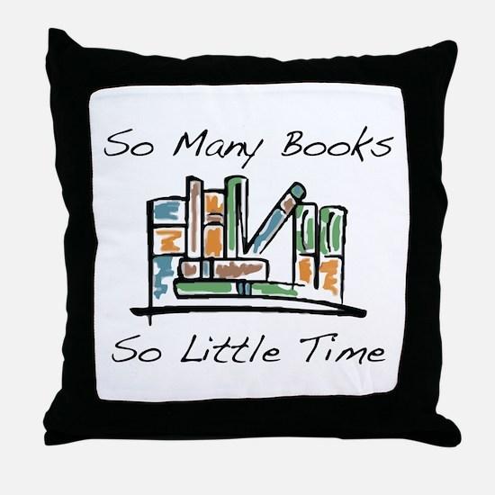 So Many Books Throw Pillow