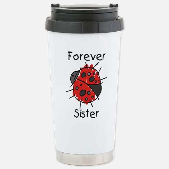 Forever Sister Stainless Steel Travel Mug