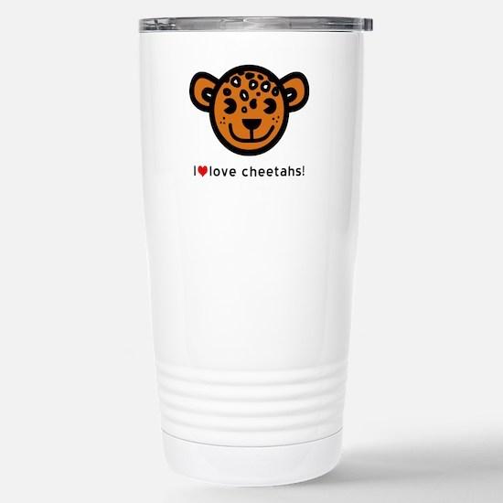 I Love Cheetahs Stainless Steel Travel Mug