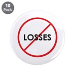 """3.5"""" No Losses Button (10 pack)"""