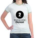 2 Clement (Classic) Jr. Ringer T-Shirt