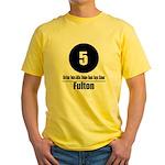 5 Fulton (Classic) Yellow T-Shirt