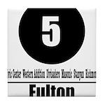 5 Fulton (Classic) Tile Coaster