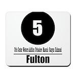 5 Fulton (Classic) Mousepad