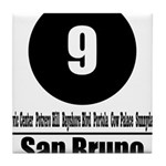 9 San Bruno (Classic) Tile Coaster